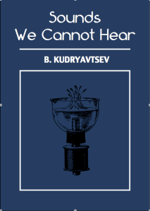 sounds-we-cannot-hear-kudryavtsev
