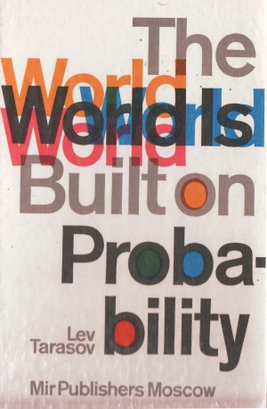 tarasov the world is built on probability