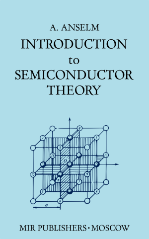 anselm-introduction-to-semiconductor-theory