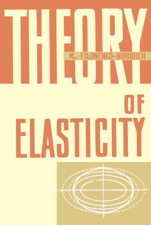 the theory of elasticty filoneko borodich
