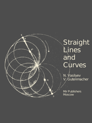 straight-lines-and-curves-vasilyev-gutenmacher