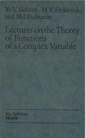 Yu. V. Sidorov, M. V. Fedoryuk, M. I. Shabunin - Lectures on the Theory of Functions of a Complex Variable