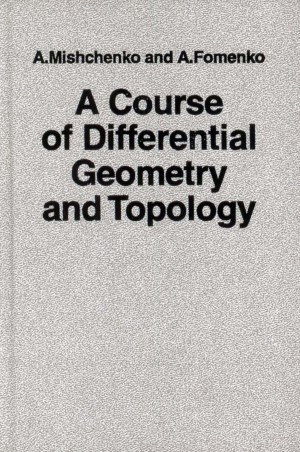 mishchenko-fomenko-a-course-in-differential-geometry-and-topology