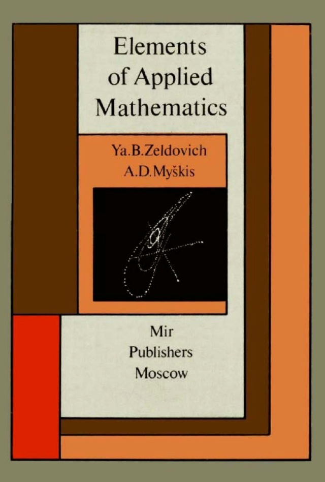 zeldovich-myskis-elements-of-applied-mathematics