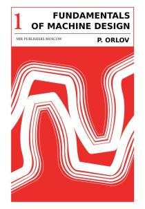 FUNDAMENTALS OF MACHINE DESIGN ORLOV VOL 1_0000