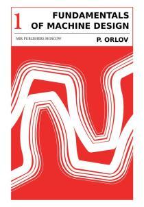 FUNDAMENTALS OF MACHINE DESIGN ORLOV VOL 1_0000