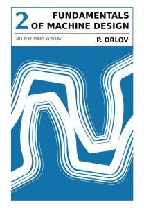 FUNDAMENTALS OF MACHINE DESIGN ORLOV VOL 2_0000
