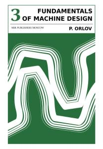 FUNDAMENTALS OF MACHINE DESIGN ORLOV VOL 3_0000
