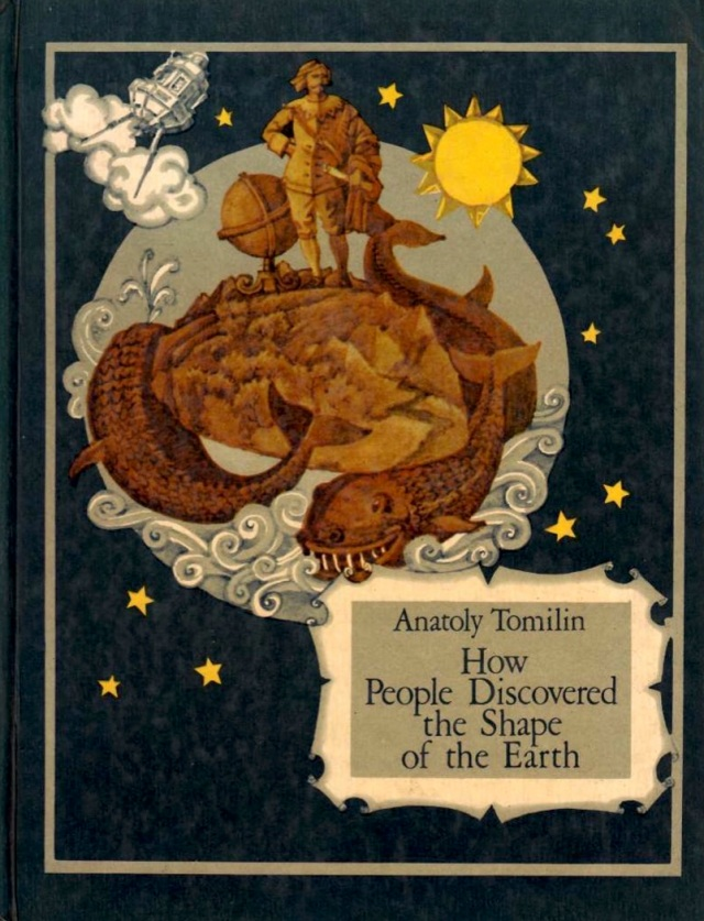Tomilin-How-People-Discovered-the-Shape-of-the-Earth-Raduga-1984