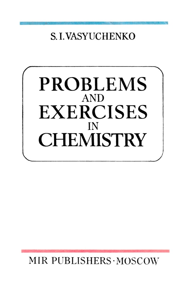 Vasyuchenko-Problems-and-Exercises-in-Chemistry-Mir-1974.jpg