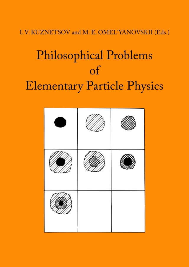 Kuznetsov, Omerl'Yanovskii - Philosophical Problems of Elementary Particle Physics -fc copy