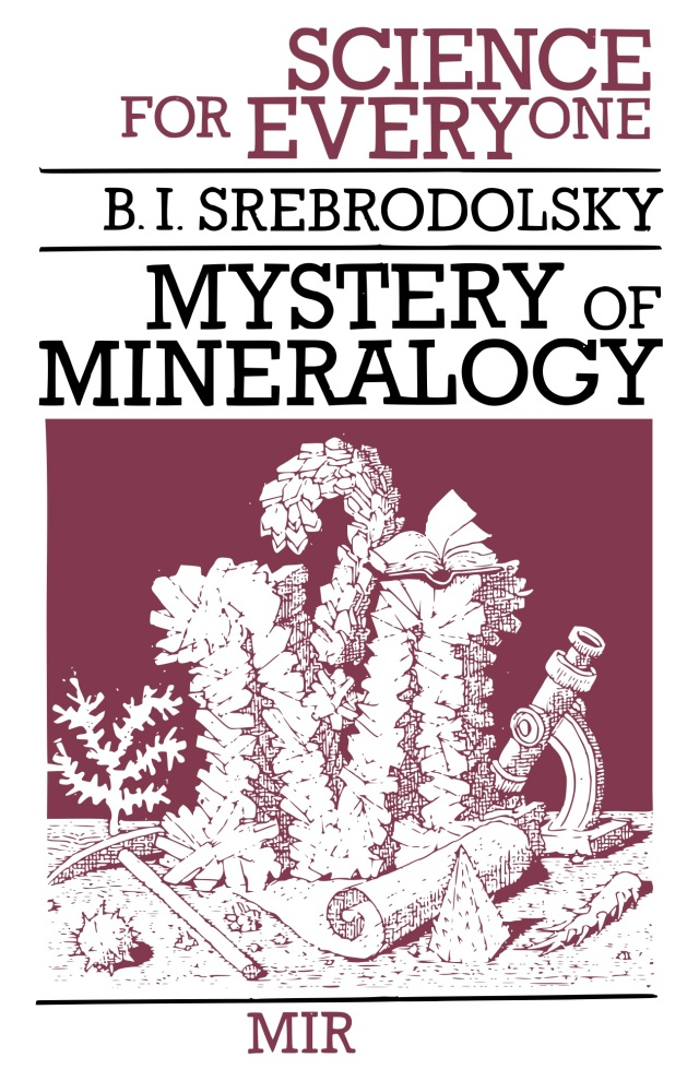 Srebrodolsky - Mystery of Mineralogy - Science for Everyone - Mirfc copy