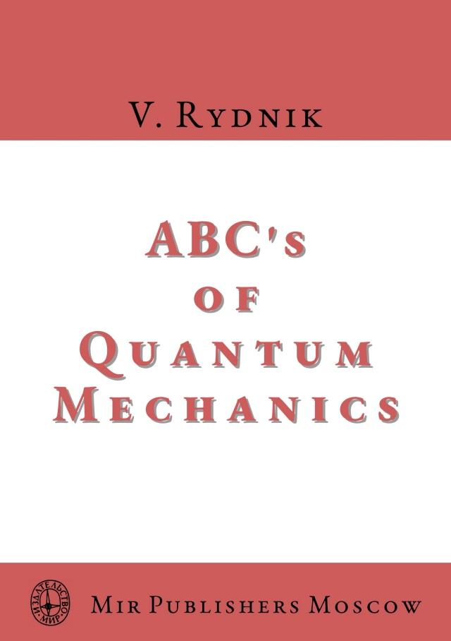 Rydnik-ABCs-of-Quantum-Mechanics-Mir-2020 copy