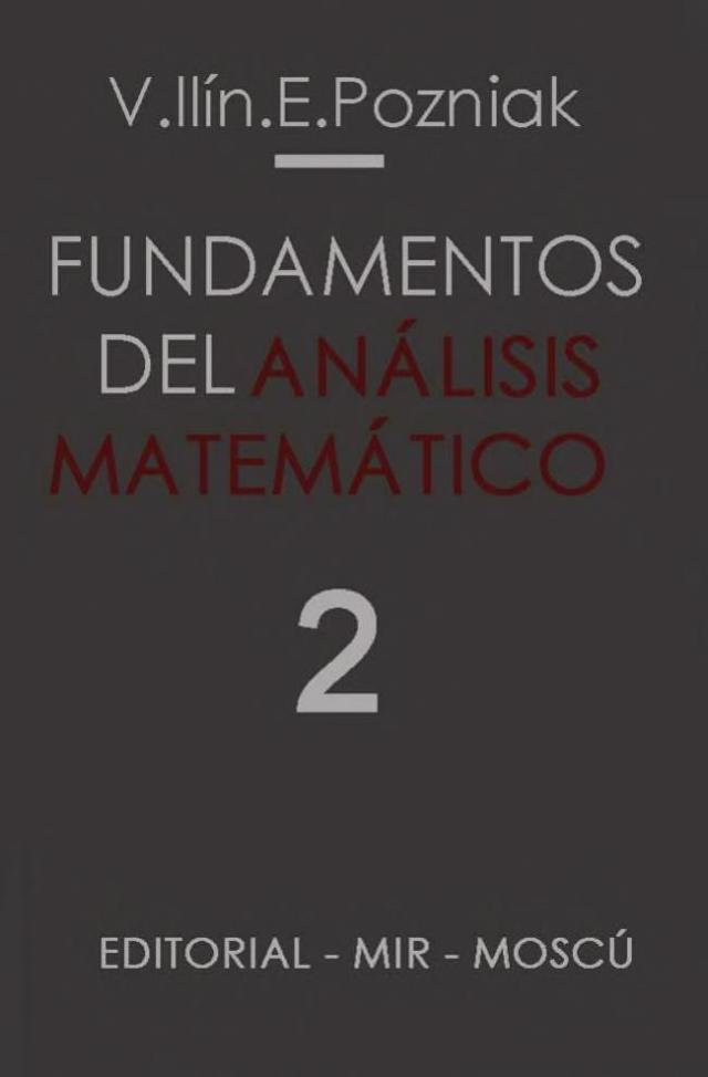 Mir_Fundamentos_del_Análisis_Matemático_2_V._Ilín_&_E._Pozniak_0000