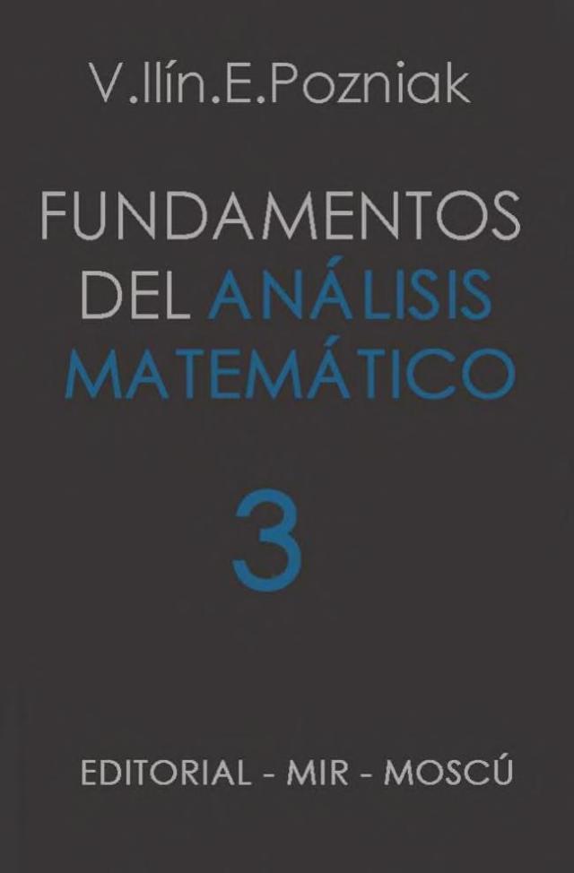 Mir_Fundamentos_del_Análisis_Matemático_3_V._Ilín_&_E._Pozniak_0000