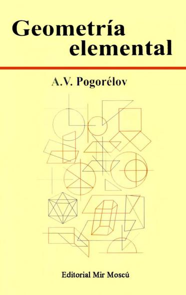 Mir_Geometría_Elemental_A._Pogorélov_0000