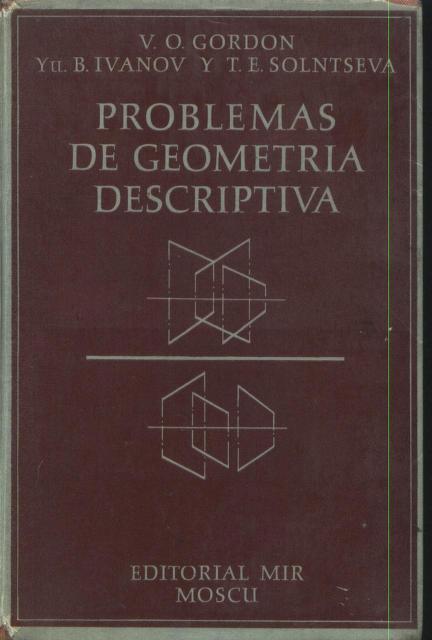 Mir_Problemas_de_Geometría_Descriptiva_V._Gordon,_Y._Ivanov_&_T._Solntseva_0000