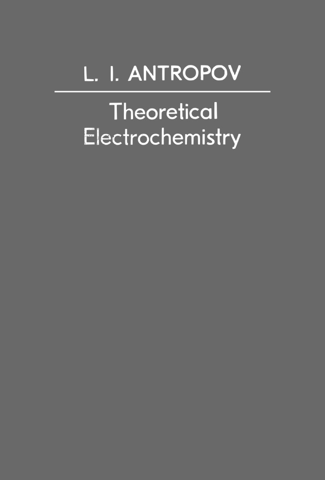 Antropov - Theoretical Electrochemistry - Mir - 1972 copy